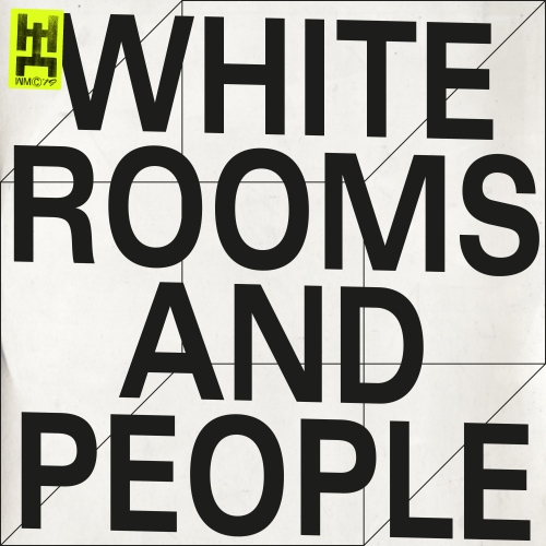 WHITE ROOMS AND PEOPLE FINAL.jpg